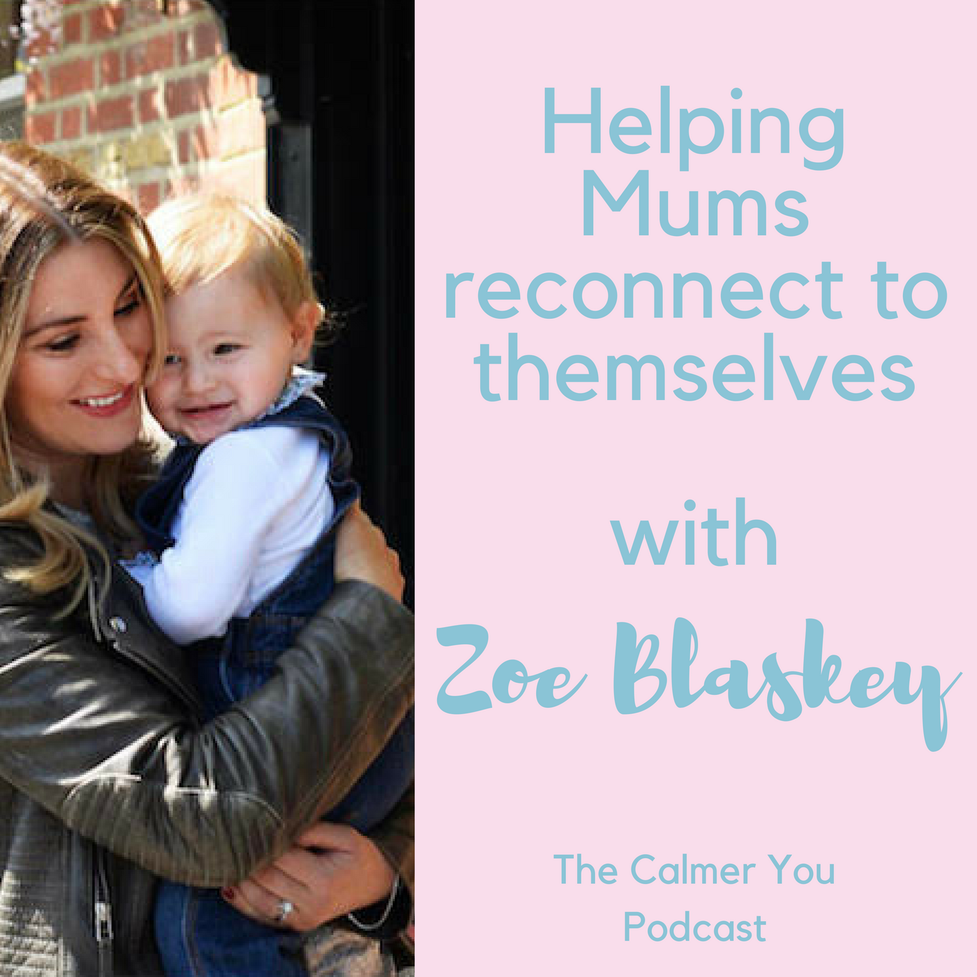 Ep 10. Zoe Blaskey from Motherkind