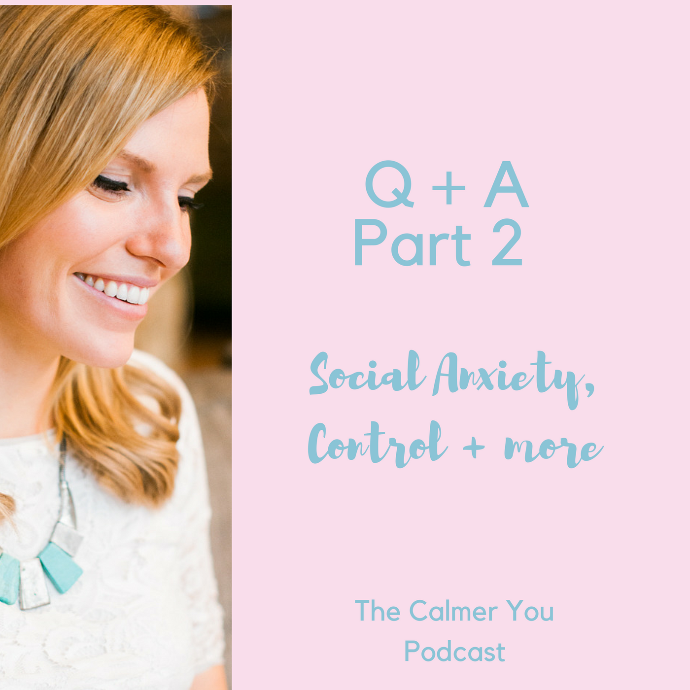 Ep 11. Q + A Part 2 – Social Anxiety, Books, Losing Control