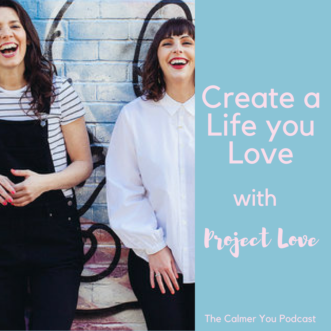 Ep 20. Lives, Careers and Relationships You Love with Project Love