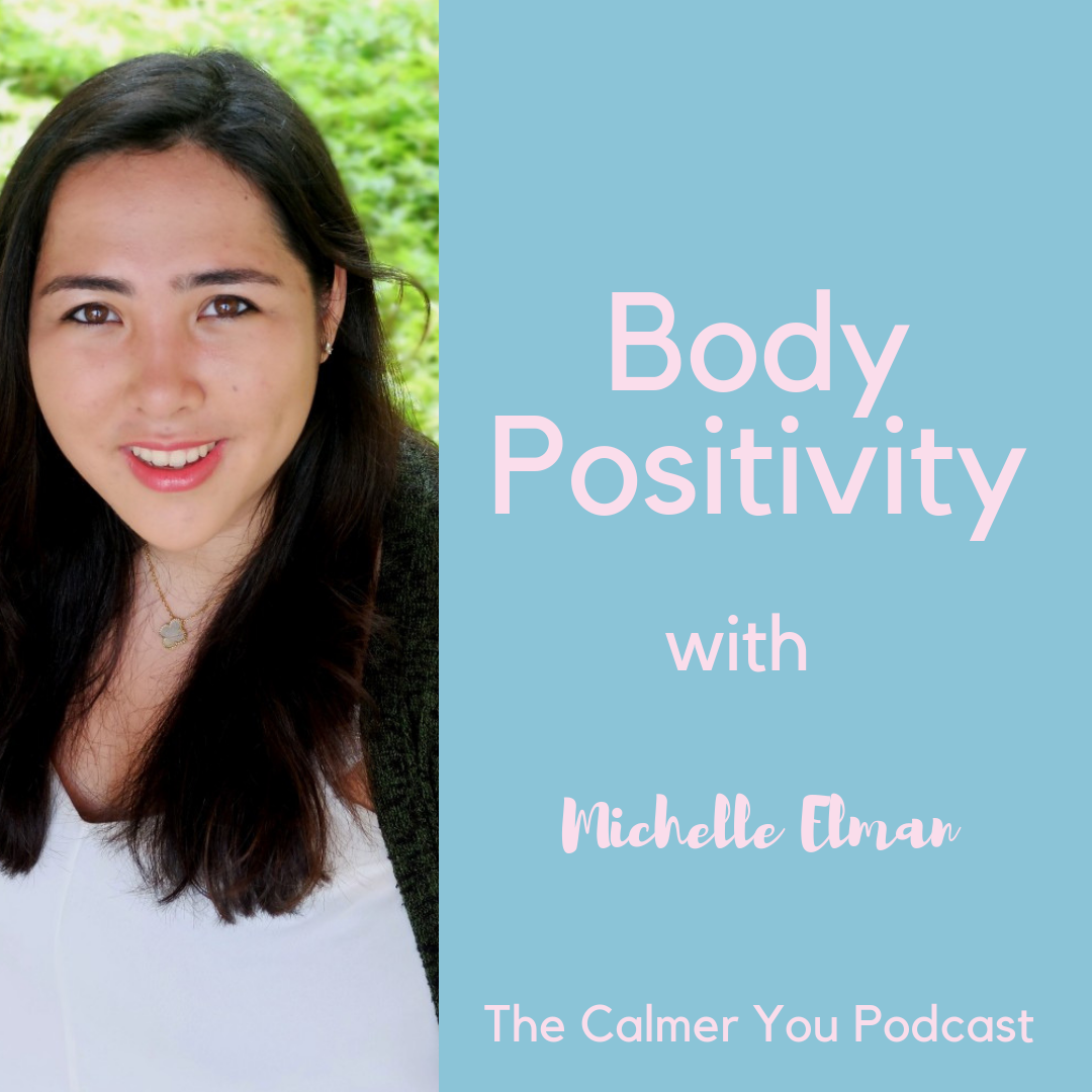 michelle elman podcast body positivity
