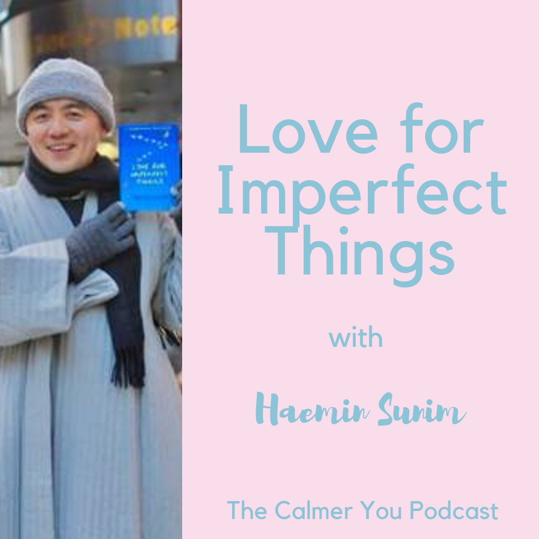 Haeminsumin podcast love for imperfect things chloe brotheridge
