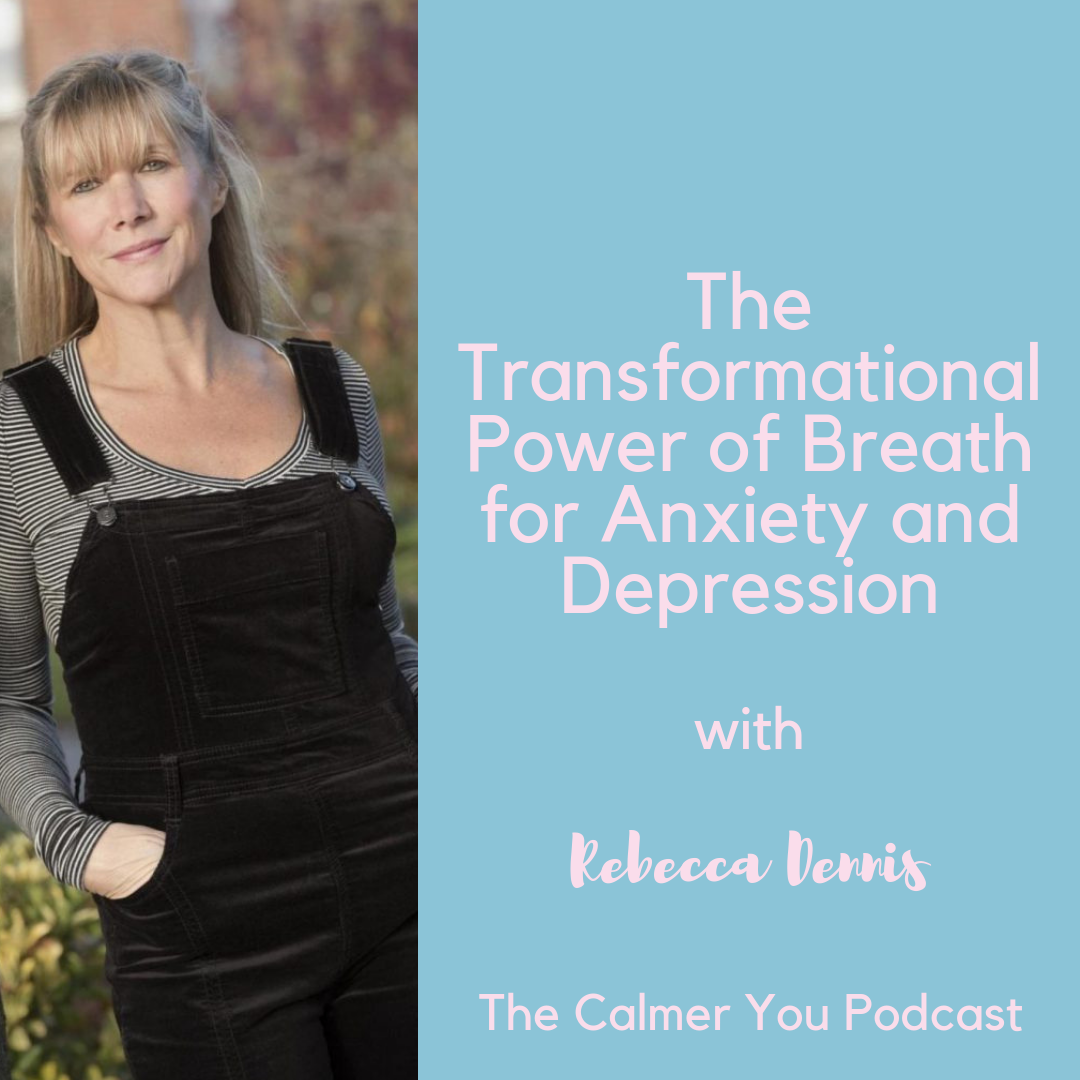 Rebecca Dennis calmer you podcast