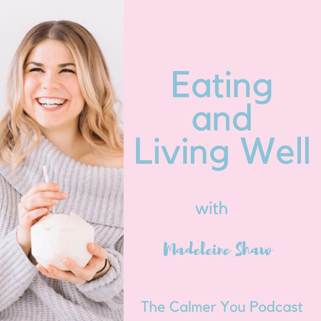 Madeleine shaw podcast