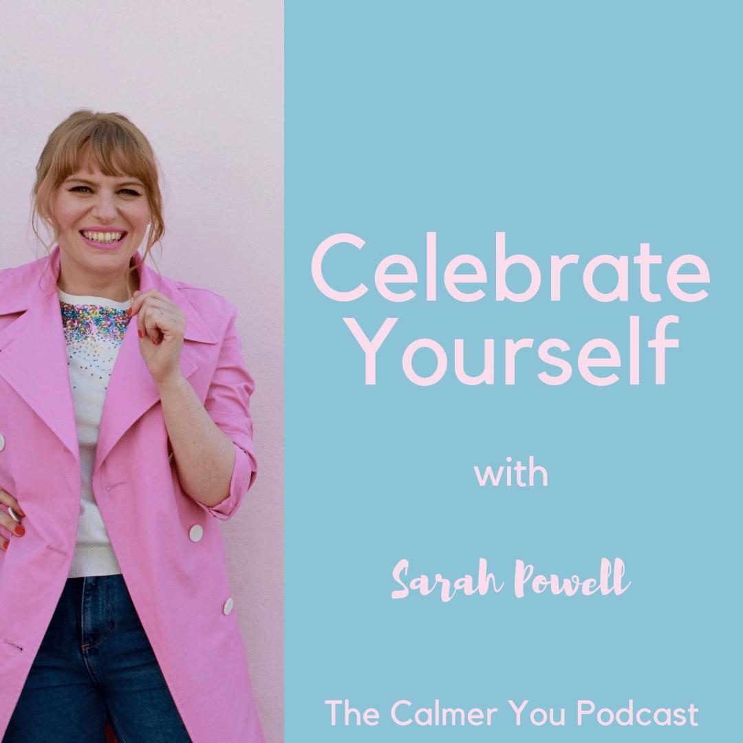 Sarah Powell the calmer you podcast