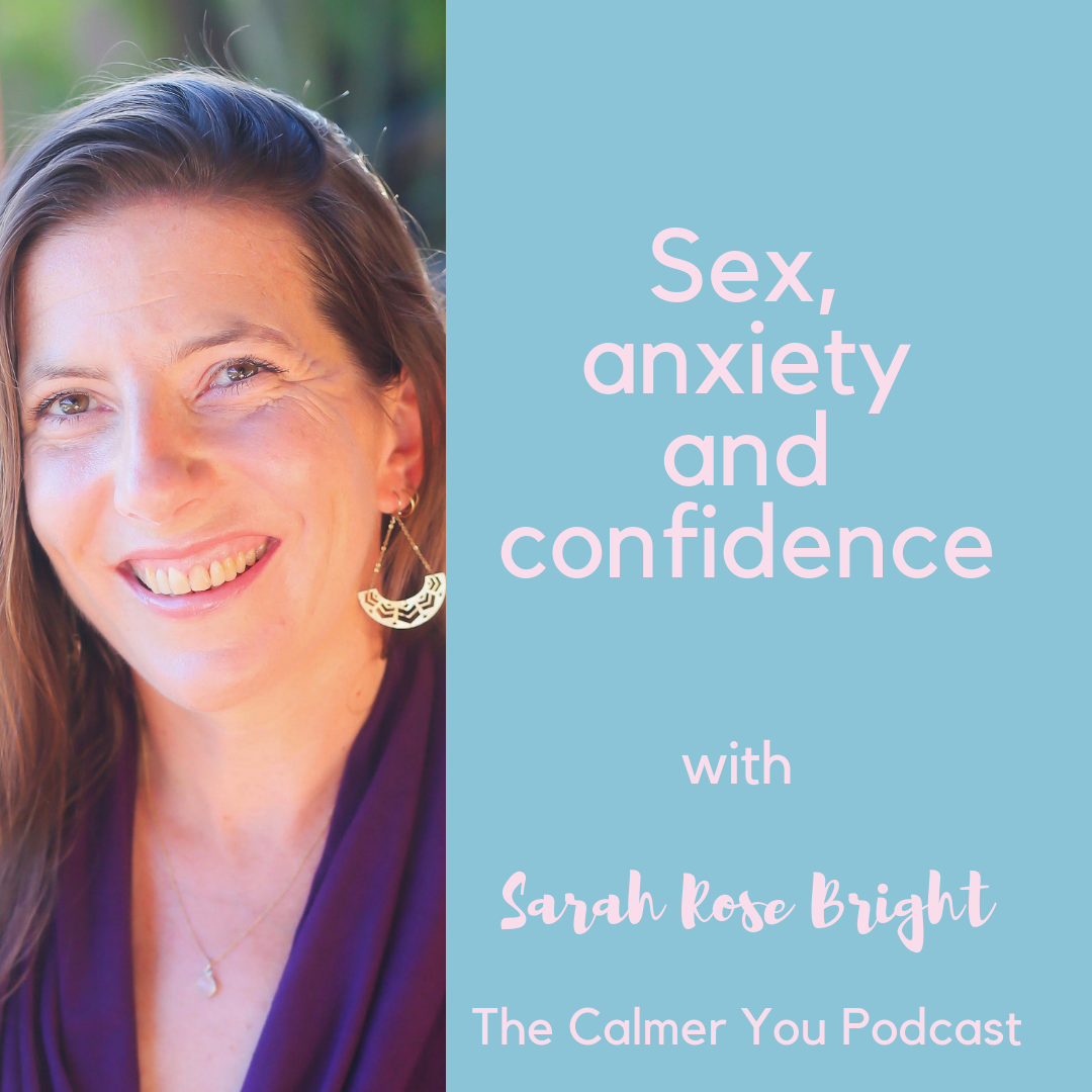 sex, anxiety and confidence