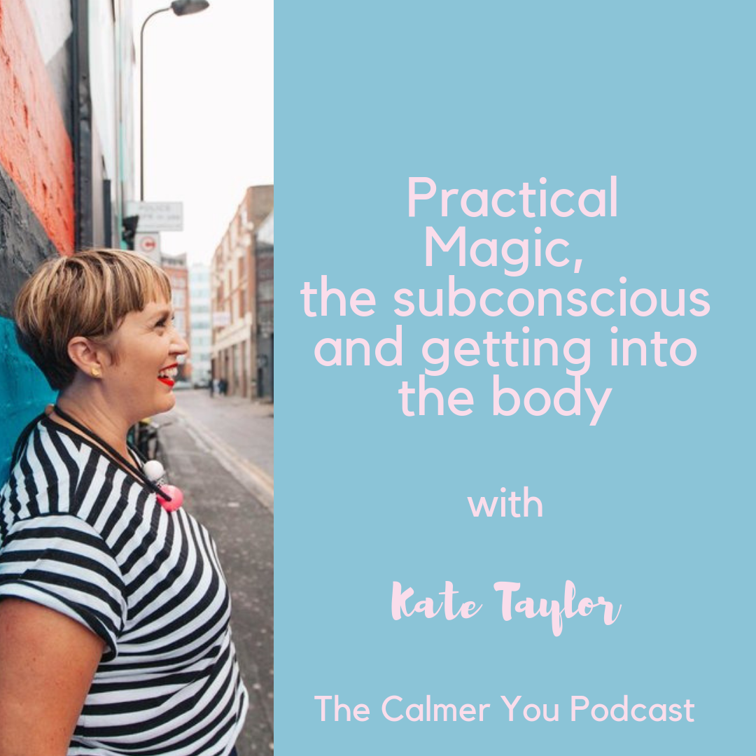 Kate Taylor podcast calmer you
