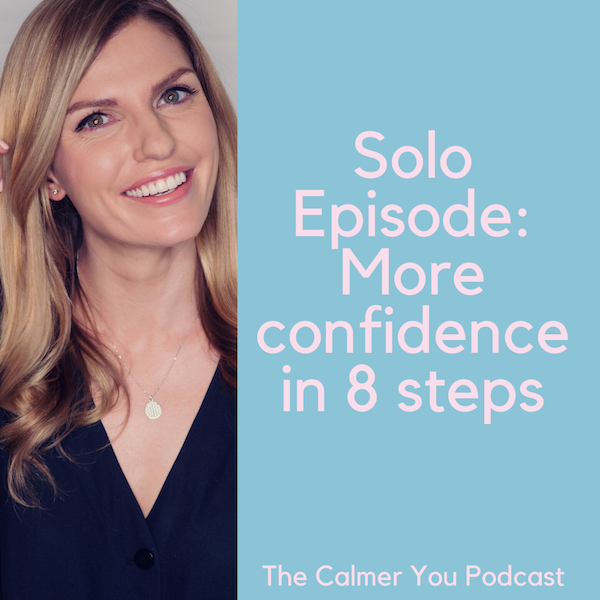 Ep 86. More Confidence in 8 Steps